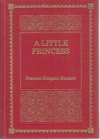 A Little Princess: The Story of Sara Crewe (De Luxe Classics) by  Frances Hodgson Burnett - Hardcover - from World of Books Ltd and Biblio.com