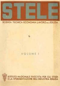 S.T.E.L.E.: Scienza Tecnica Economia Lavoro nell'Edilizia, Panorama della Stampa Tecnica Internazionale.  Vol. I.