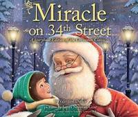 image of Miracle on 34th Street: A Storybook Edition of the Christmas Classic