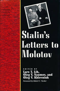 Stalin's Letters to Molotov  1925-1936