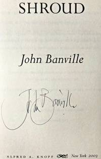 SHROUD (2003) (SIGNED) by John Banville - Signed First Edition - Jun 1, 2003 - from Charm City Books (SKU: BS13145)