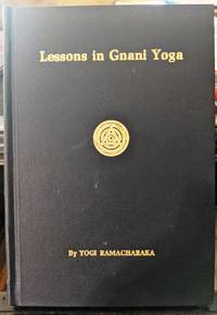 Lessons in Gnani Yoga