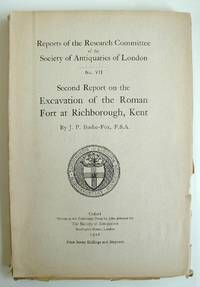 image of Second Report on the Excavations of the Roman Fort at Richborough Kent