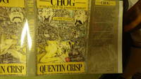 """Chog A Gothic Fantasy, SIGNED by Quentin Crisp, By the author of """"The Naked Civil Servant,"""" this is Crisp's scarcest book. An unusual gothic fantasy about identity, revenge, and family Dysfunction"""