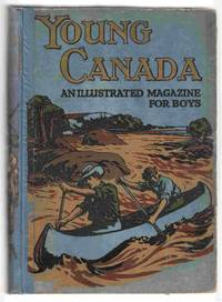 Young Canada. Thirty-Fourth Annual Volume, 1913