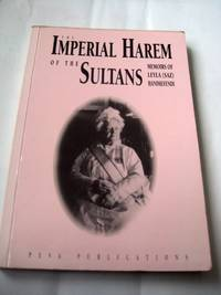 The Imperial Harem Of The Sultans