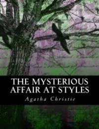 image of The Mysterious Affair at Styles: Illustrated Large Print Edition