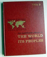The Illustrated Library of the World and Its Peoples: USA 3