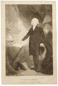 James Madison, President of the United States