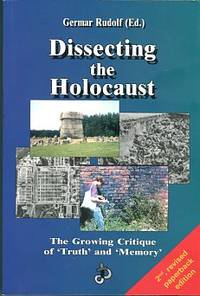 image of Dissecting The Holocaust: The Growing Critique Of Truth And Memory