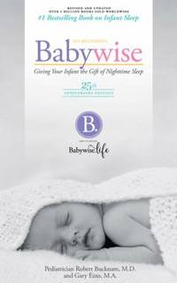 image of On Becoming Baby Wise - 25th Anniversary Edition : Giving Your Infant the Gift of Nighttime Sleep