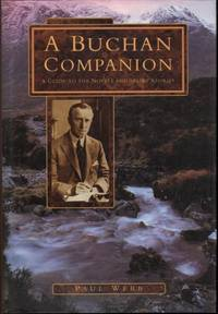 A Buchan Companion: A Guide to the Novels and Short Stories