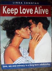 Keep Love Alive: Guide to Success in a Long-term relationship