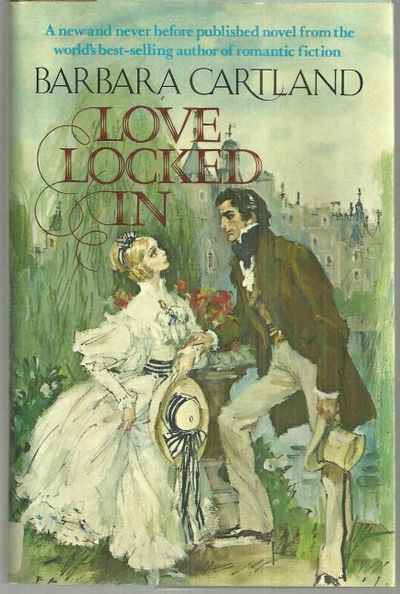 LOVE LOCKED IN, Cartland, Barbara