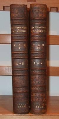 Dictionnaire De L'academie Francoise Revu, Corrigeet et Augmente Par L'academie Elle-meme