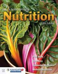 Discovering Nutrition by Bernstein, Melissa; Insel, Paul; McMahon, Kimberley; Ross, Don - 2015-03-30