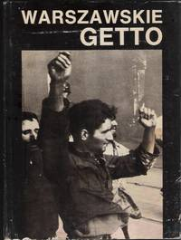 Bookseller Image Warszawskie Getto. 1943-1988. W 45 Rocznice Powstania