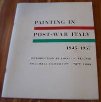An Exhibition of Painting in Post-War Italy 1945-1957