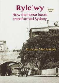 image of Ryle'wy: How the Horse Buses Transformed Sydney