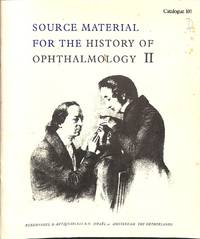 Catalogue 101/n.d.: Source Material for the History of Ophthalmology II.