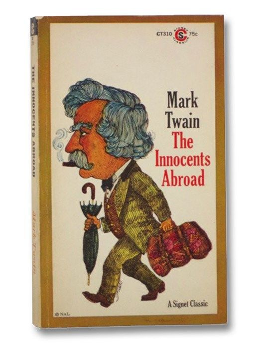 The Innocents Abroad Or The New By Mark Twain Biblio