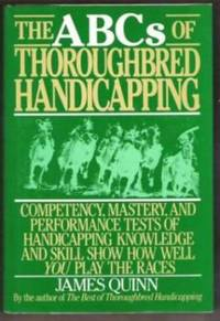 THE ABCS OF THOROUGHBRED HANDICAPPING