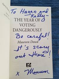 The Year of Voting Dangerously (SIGNED)