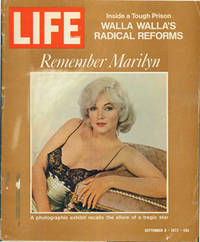Life Magazine, September 8, 1972. Remember Marilyn (Monroe), Walla Walla's Radical Reforms, Mark Spitz. Vol. 73, No. 10 by  Inc. (Chicago); Ralph Graves (ed.) Time - Paperback - from Alan Wofsy Fine Arts (SKU: 63-0193)