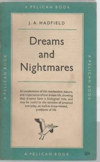 DREAMS and NIGHTMARES (Blue Pelican #294)