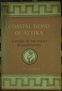 Coastal Demes of Attika, a Study of the Policy of Kleisthenes