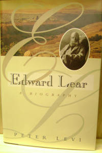 Edward Lear:  A Biography