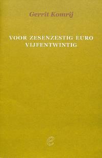 Voor Zesenzestig Euro Vijfentwintig.