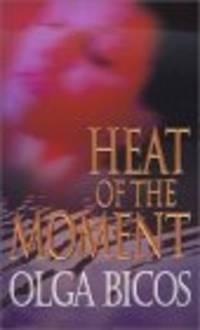 Heat Of The Moment (Zebra Romantic Suspense)