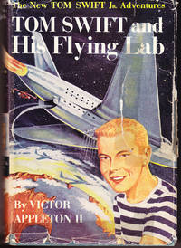 Tom Swift and His Flying Lab (# 7) by  Victor Appleton II - Hardcover - Reprint - 1954 - from John Thompson and Biblio.com