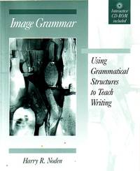 image of Image Grammar Using Grammatical Structures to Teach Writing