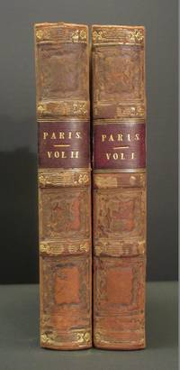 Paris and Its Historical Scenes: Two Volume Set (The Library of Entertaining Knowledge)