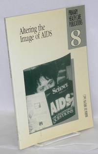 Altering the image of AIDS