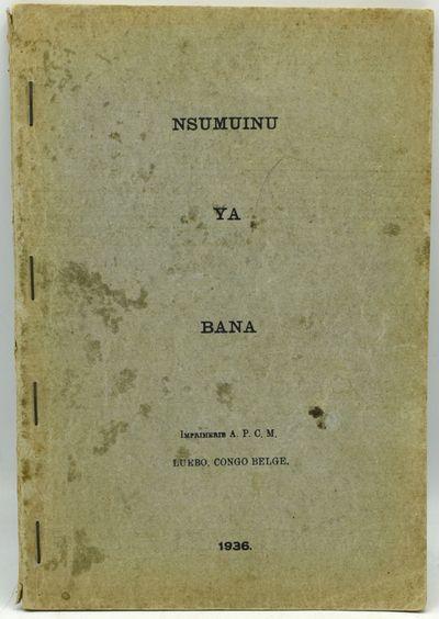 Luebo, Congo Belge, Afrique: American Presbyterian Congo Mission, 1936. Soft Cover. Very Good bindin...