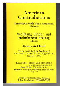 AMERICAN CONTRADICTIONS: Interviews with Nine American Writers.