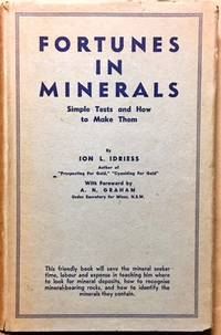 Fortunes in Minerals Simple Tests and How to Make Them by  Ion L Idriess - Hardcover - from Dial a Book and Biblio.co.uk