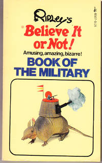 Ripley's Believe it or Not! Book of Military