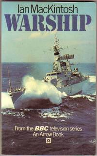 Warship ...from the BBC Television Series by MacKintosh, Ian; Coburn, Anthony - 1973