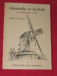 Windmills in Suffolk: A Contemporary Survey