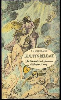 Beauty's Release   The Conclusion of the Erotic Adventures of Sleeping Beauty