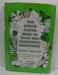 Green Thumb Book of Fruit and Vegetable Gardening