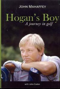 Hogan's Boy: A Journey in Golf