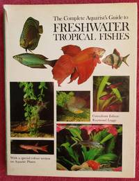 image of Complete Aquarist's Guide to Freshwater Tropical Fishes