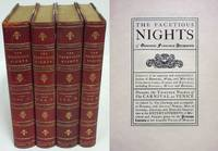 THE FACETIOUS NIGHTS OF STRAPAROLA Now First Translated Into English by W.  G Waters (4 Volumes)