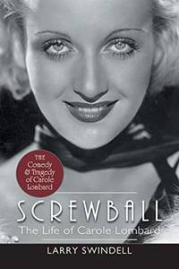 image of Screwball: The Life of Carole Lombard