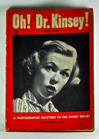 Oh! Dr. Kinsey! A Photographic Reaction to the Kinsey Report